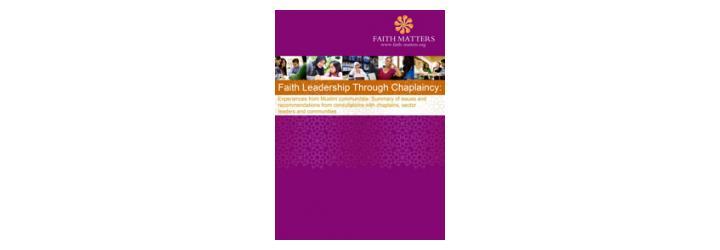 Faith Leadership Through Chaplaincy: experiences from Muslim communities